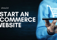 Why should I start an ecommerce website